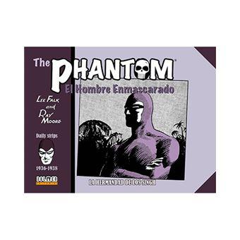 The phantom - El hombre enmascarado - 1936-1938 - La Hermandad de los Singh