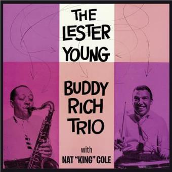 The Lester Young - Buddy Rich Trio