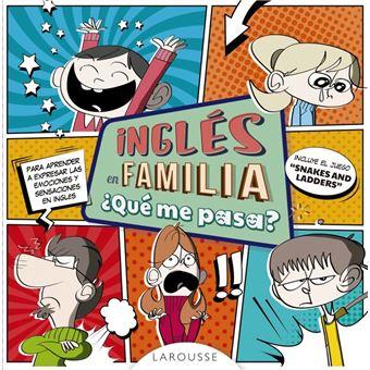 Inglés en familia - ¿Qué me pasa?