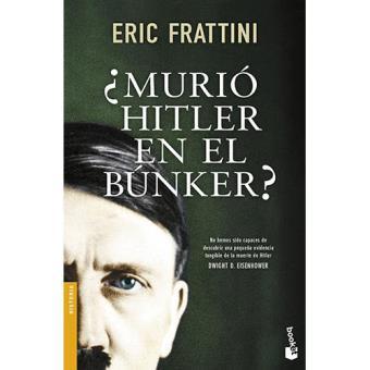¿Murió Hitler en el bunker?