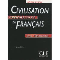 Civilisation progressive du français niveau avancé - Avec 400 activités