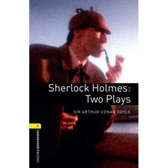 Pack Sherlock Holmes: Two Plays