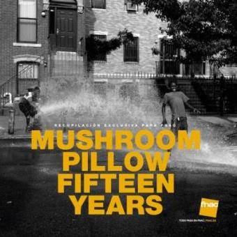 Mushroom Pillow: Fifteen Years – Exclusiva Fnac