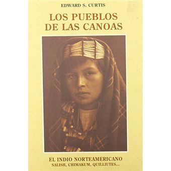 El indio norteamericano - Los pueblos de las canoas