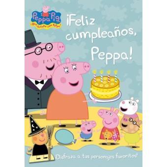 Peppa Pig Feliz Cumpleanos Peppa Varios Autores 5 En Libros