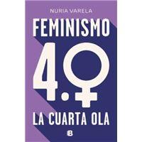 Feminismo 4.0 - La Cuarta Ola