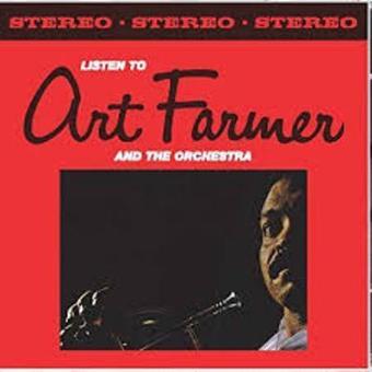 Listen to Art Farmer + the orchestra