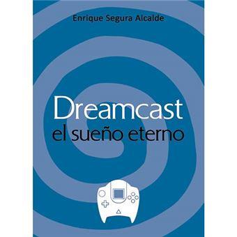 Dreamcast, el sueño eterno