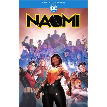 Naomi: Primera temporada
