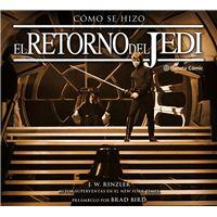 Star Wars Cómo se hizo Episodio VI El retorno del Jedi