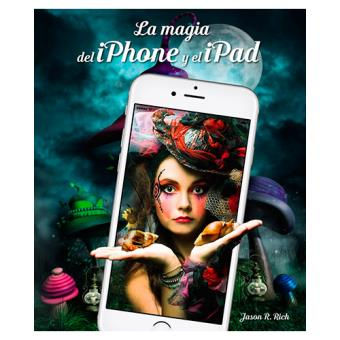 La magia del iPhone y el iPad