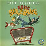 Radio bule bule + cd