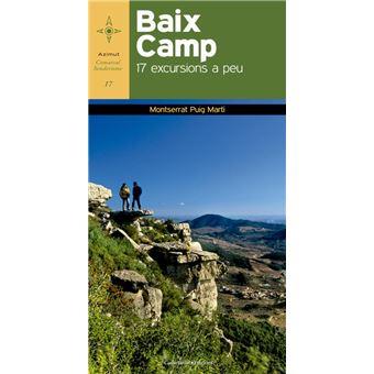 Baix Camp. 17 Excursions a Peu