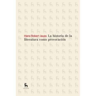 La historia de la literatura como provocación