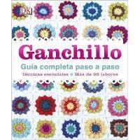 Ganchillo: Guía completa paso a paso