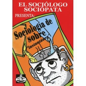 El sociólogo sociópata