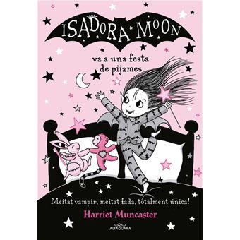 La Isadora Moon va a una festa de pijames - La Isadora Moon