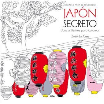 Japón secreto. Libro antiestrés para colorear