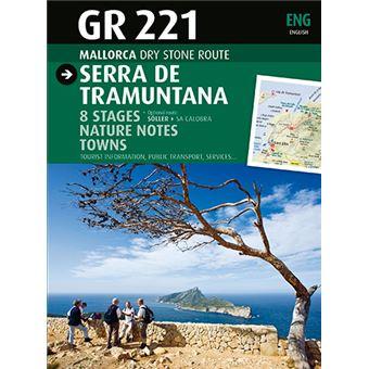 GR 221 Mallorca Ruta de pedra en sec. Serra de Tramuntana (Inglés)