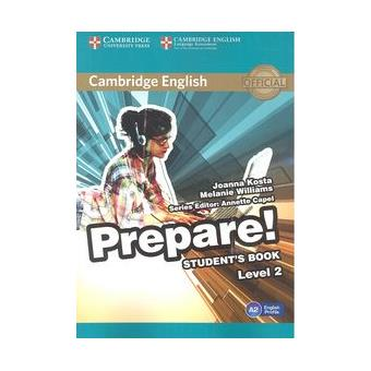Cambridge English: Prepare! Student's Book. Level 2