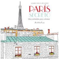 París secreto. Libro antiestrés para colorear