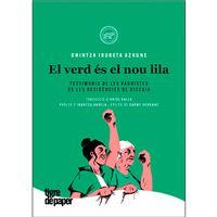El verd és el nou lila - Testimonis de les vaguistes de les residêncies de Biscaia