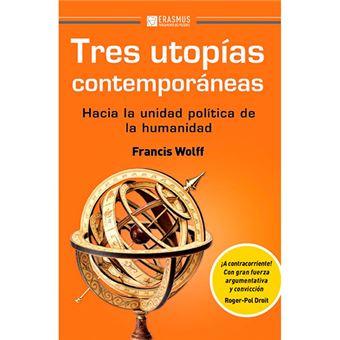 Tres utopías contemporáneas