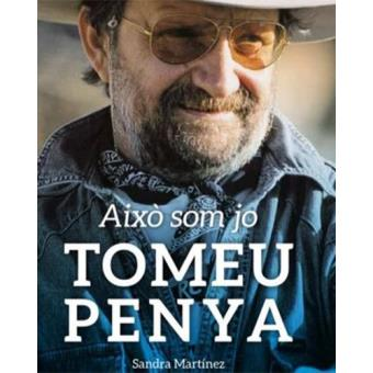 Tomeu Penya: això som jo