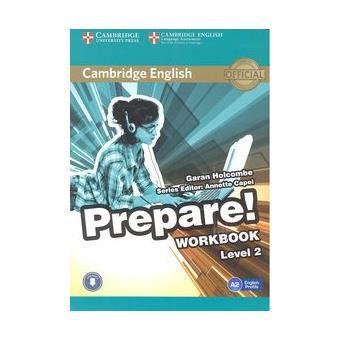 Cambridge English: Prepare! Workbook with Audio. Level 2