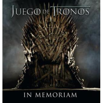 Juego de TronosJuego de Tronos. In memoriam