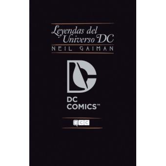 Leyendas del Universo DC 1. Neil Gaiman