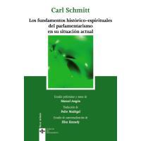 Los fundamentos históricos-espirituales del parlamentarismo en su situación actual