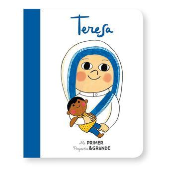 Mi Primer Pequeña & Grande Teresa
