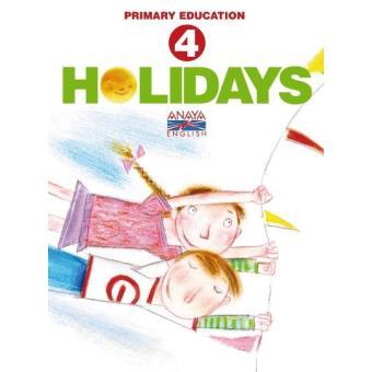 Vacaciones Anaya Inglés 4. Holidays 4