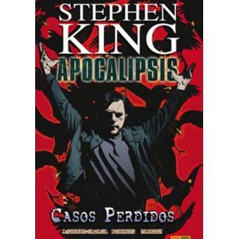 Apocalipsis de Stephen King 4. Casos perdidos