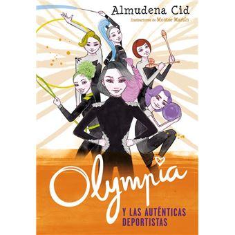 Olympia y las Guardianas de la Rítmica 3: Olympia y las auténticas deportistas