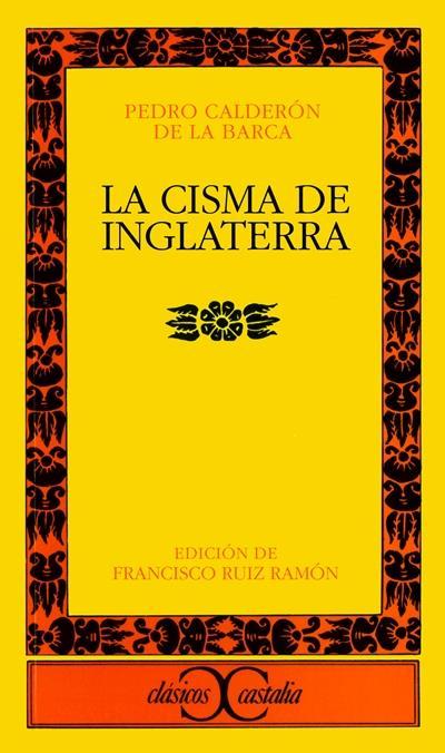 La Cisma De Inglaterra Pedro Calderón De La Barca 5 En Libros Fnac