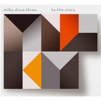 Milky Disco Iii To The Stars - 2 CDs