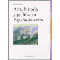 Arte, historia y política en España - 1890 - 1939