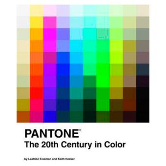 Pantone. The 20th Century in Color