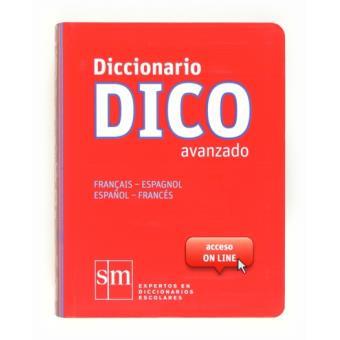 Diccionario Dico Avanzado. Français - Espagnol