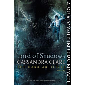 The Dark Artifices 2 - Lord of Shadows