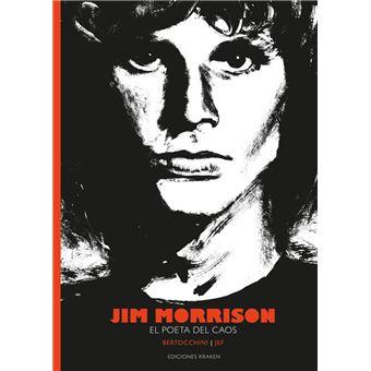 Jim Morrison - El poeta del caos