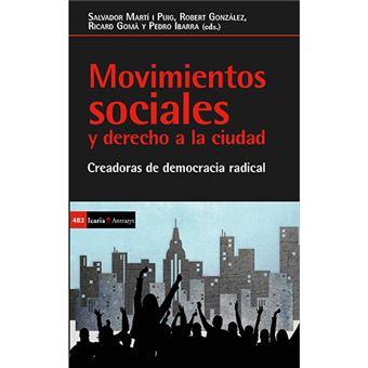 Movimientos sociales y derecho a la ciudad - Creadoras de democracia radical