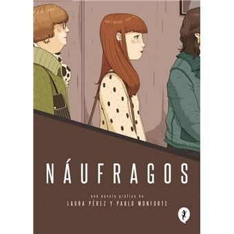 Naufragos Pablo Perez Laura Perez 5 En Libros Fnac