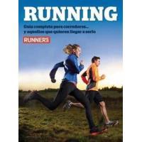 Runner's world. La guía del corredor y del que aspira a serlo