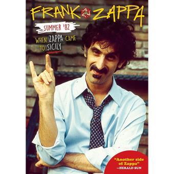 Frank Zappa Summer '82. When Zappa Came to Sicily (Blu-Ray)