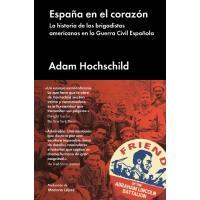 España en el corazón. La historia de los brigadistas americanos en la Guerra Civil Española