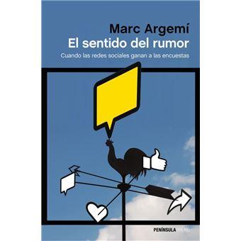 El sentido del rumor. Cuando las redes sociales ganan a las encuestras