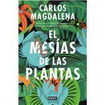 El mesías de las plantas. Aventuras en busca de las especies más exóticas del mundo